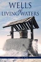 Wells of Living Waters (Paperback)