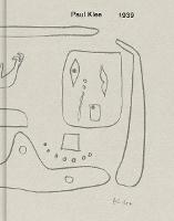 Paul Klee: 1939 (Hardback)