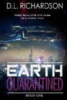 Earth Quarantined - Earth Quarantined 1 (Paperback)
