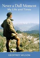 Never a Dull Moment: My Life and Times (Hardback)