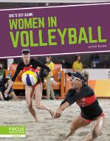 She's Got Game: Women in Volleyball (Hardback)