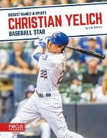 Biggest Names in Sports: Christian Yelich: Baseball Star (Paperback)