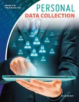 Privacy in the Digital Age: Personal Data Collection (Paperback)