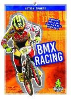 Action Sports: BMX Racing