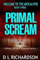 Welcome to the Apocalypse - Primal Scream - Welcome to the Apocalypse 3 (Paperback)