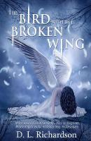 The Bird with the Broken Wing (Paperback)