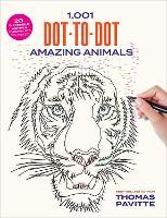 1,001 Dot-to-Dot Amazing Animals (Paperback)