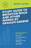 Study Guide to Brighton Rock and Other Works by Graham Greene