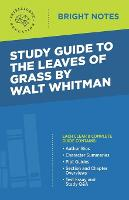 Study Guide to The Leaves of Grass by Walt Whitman
