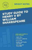 Study Guide to Henry V by William Shakespeare