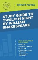 Study Guide to Twelfth Night by William Shakespeare