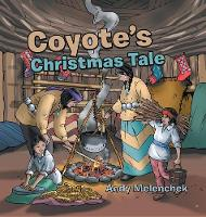Coyote's Christmas Tale