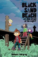 Black Sand Beach 1: Are You Afraid of the Light? - Black Sand Beach 1 (Paperback)