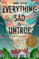 Everything Sad Is Untrue (Hardback)
