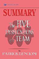 Summary of The Five Dysfunctions of a Team, Enhanced Edition: A Leadership Fable (J-B Lencioni Series) by Patrick M. Lencioni (Paperback)