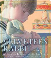 The Velveteen Rabbit Touch-and-Feel Board Book