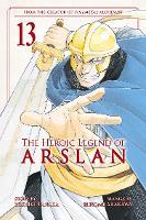 The Heroic Legend of Arslan 13 - Heroic Legend of Arslan, The 13 (Paperback)