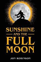 Sunshine and the Full Moon (Paperback)
