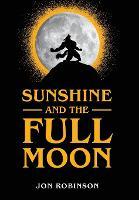 Sunshine and the Full Moon (Hardback)
