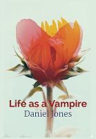 Life as a vampire (Hardback)