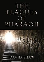 The Plagues of Pharaoh (Paperback)