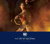 DC: Collecting the Multiverse: The Art of Sideshow (Hardback)