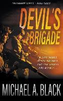 Devil's Brigade: A Steve Wolf Military Thriller - Trackdown 3 (Paperback)