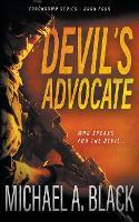 Devil's Advocate: A Steve Wolf Military Thriller - Trackdown 4 (Paperback)
