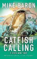 Catfish Calling - Florida Man 3 (Paperback)