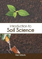 Introduction to Soil Science (Hardback)