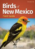 Birds of New Mexico Field Guide - Bird Identification Guides (Paperback)