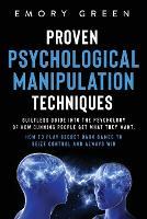 Proven Psychological Manipulation Techniques