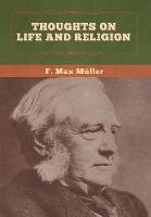 Thoughts on Life and Religion (Hardback)
