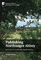 Publishing Northanger Abbey: Jane Austen and the Writing Profession