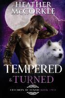 Tempered & Turned (Paperback)