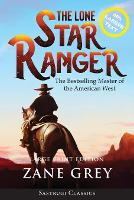 The Lone Star Ranger (Annotated) LARGE PRINT