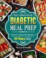 The Essential Diabetic Meal Prep