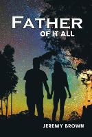 Father Of It All (Paperback)