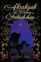 Ahrahyah and the Crown of Fahrahshan (Paperback)
