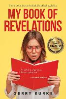 My Book of Revelations: Stories That Burst the Bubble of Believability (Paperback)