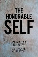 The Honorable Self (Paperback)