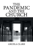 The Pandemic and the Church (Paperback)