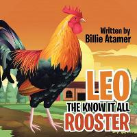 Leo the Know It All Rooster (Paperback)
