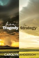 From Tragedy to Strategy (Paperback)