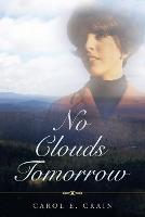 No Clouds Tomorrow