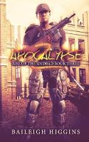 Apocalypse Z: Book 3 - Rise of the Undead 3 (Paperback)