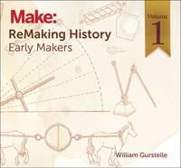 ReMaking History, Volume 1 (Paperback)