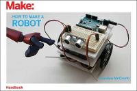 How to Make a Robot (Paperback)