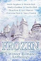 Frozen: A Winter Romance Anthology (Paperback)