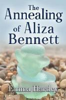 The Annealing of Aliza Bennett (Paperback)